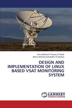 Design and Implementation of Linux Based Vsat Monitoring System - Al-Saedi Firas Abdullah Thweny