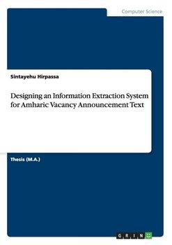 Designing an Information Extraction System for Amharic Vacancy Announcement Text-Hirpassa Sintayehu