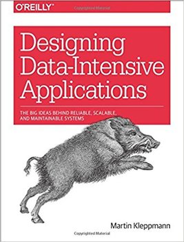 Designing Data-Intensive Applications - Kleppmann Martin