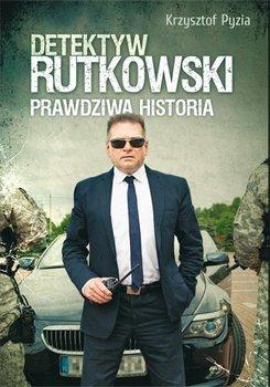 Detektyw Rutkowski. Prawdziwa historia                      (ebook)