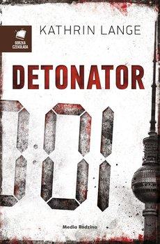 Detonator-Lange Kathrin