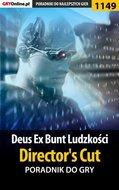 Deus Ex: Bunt Ludzkości - Director's Cut - ...