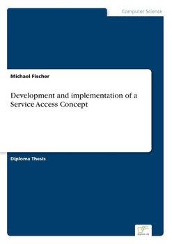 Development and implementation of a Service Access Concept-Fischer Michael