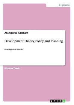 Development Theory, Policy and Planning-Abraham Akampurira