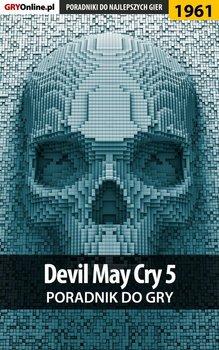 Devil May Cry 5 - poradnik do gry-Misztal Grzegorz Alban3k, Homa Patrick Yxu
