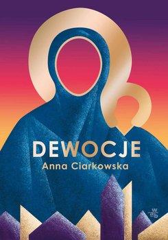 Dewocje-Ciarkowska Anna