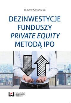Dezinwestycje funduszy private equity metodą IPO                      (ebook)