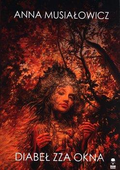 Diabeł zza okna-Musiałowicz Anna