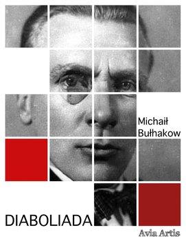 Diaboliada-Bułhakow Michaił