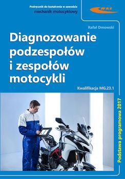 Diagnozowanie podzespołów i zespołów motocykli-Dmowski Rafał