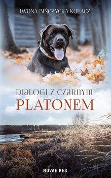 Dialogi z czarnym Platonem-Bińczycka-Kołacz Iwona