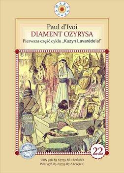 Diament Ozyrysa. Część 1. Kuzyn Lavarede'a-d'Ivoi Paul