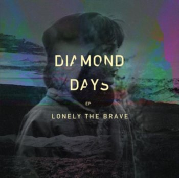Diamond Days-Lonely The Brave