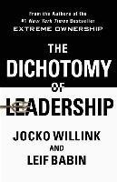 Dichotomy of Leadership-Willink Jocko