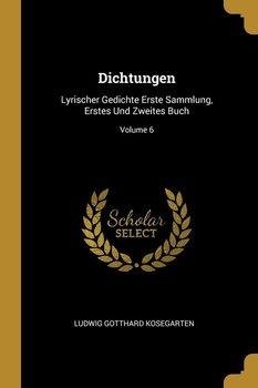 Dichtungen-Kosegarten Ludwig Gotthard