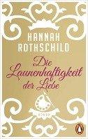 Die Launenhaftigkeit der Liebe-Rothschild Hannah
