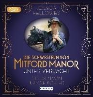 Die Schwestern von Mitford Manor - Unter Verdacht-Fellowes Jessica