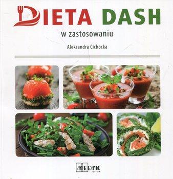 Dieta DASH w zastosowaniu-Cichocka Aleksandra