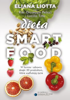 Dieta Smartfood-Liotta Eliana, Pellicci Pier Giuseppe, Titta Lucilla