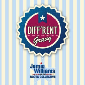 Diff'rent Gravy-Jamie Williams and the Roots Collective