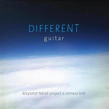 Different Guitar-Krzysztof Fetraś Project & Tomasz Król