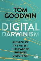 Digital Darwinism - Goodwin Tom