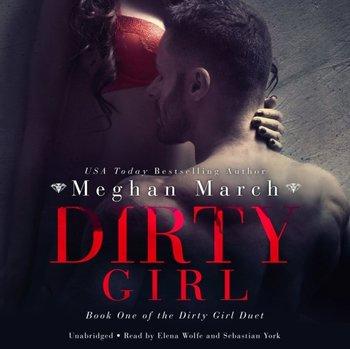 Dirty Girl-March Meghan