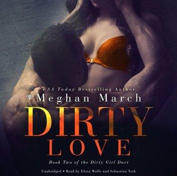 Dirty Love-March Meghan
