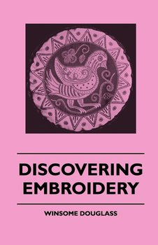 Discovering Embroidery-Douglass Winsome