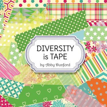 Diversity Is Tape - Dunford Abby