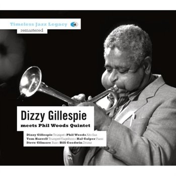 Dizzy Gillespie Meets Phil Woods-Gillespie Dizzy