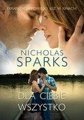 Dla ciebie wszystko-Sparks Nicholas