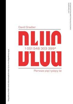 Dług. Pierwsze pięć tysięcy lat-Graeber David