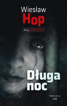 Długa noc-Hop Wiesław