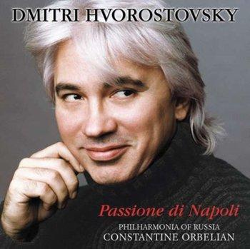 Dmitri Hvorostovsky:  Passione di Napoli