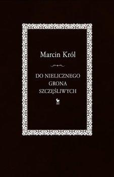 Do nielicznego grona szczęśliwych-Król Marcin