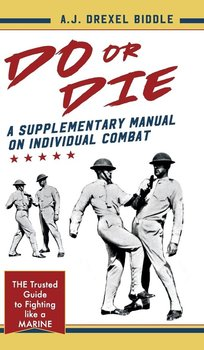 Do or Die - Drexel Biddle A.J.