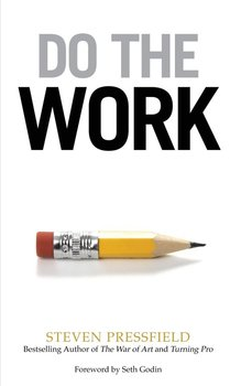 Do the Work - Pressfield Steven