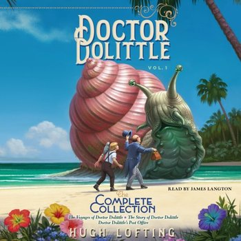 Doctor Dolittle The Complete Collection, Vol. 1-Lofting Hugh
