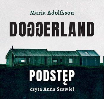 Doggerland. Podstęp. Tom 1-Adolfsson Maria