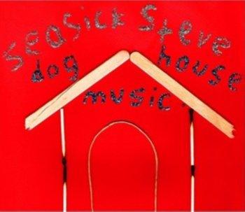 Doghouse Music-Seasick Steve