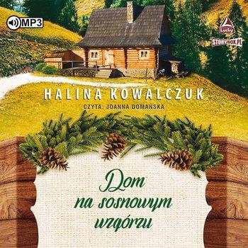 Dom na sosnowym wzgórzu-Kowalczuk Halina