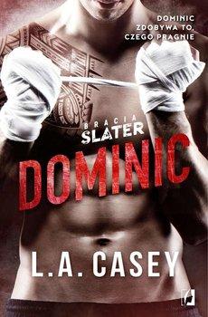 Dominic. Bracia Slater. Tom 1-Casey L.A.
