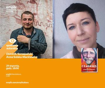 Dominik Szczepański, Anna Solska Mackiewicz | Empik Manufaktura