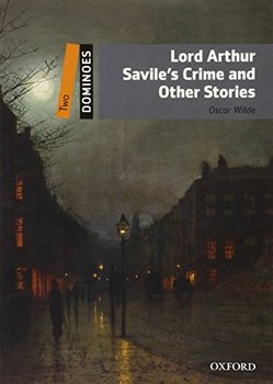 Dominoes. Two. Lord Arthur Savile's Crime and Other Stories-Wilde Oscar