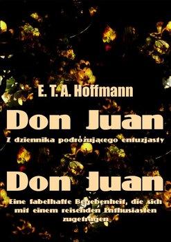 Don Juan. Z dziennika podróżującego entuzjasty-Hoffmann E.T.A.