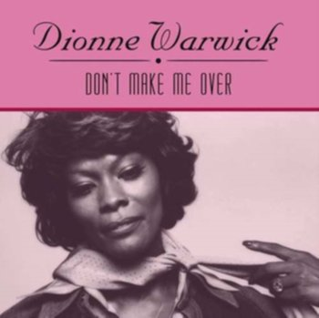 Don't Make Me Over-Warwick Dionne