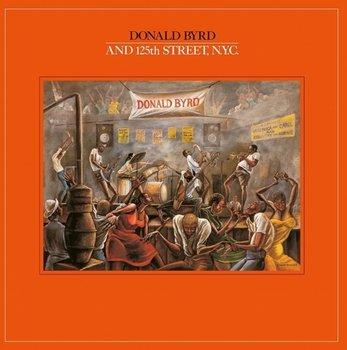 Donald Byrd And 125th Street, N.Y.C.-Byrd Donald
