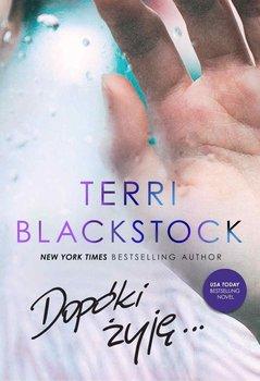 Dopóki żyję...-Blackstock Terri