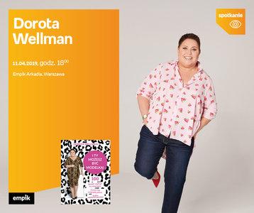 Dorota Wellman   Empik Arkadia
